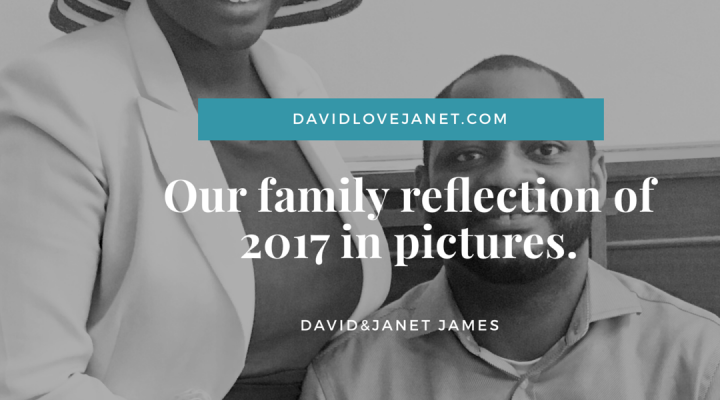 Our family reflection of 2017 in pictures